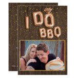 Unique Wood Gold Foil Balloon Text I Do BBQ Photo Invitation