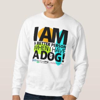 Unisex cuando tengo una camiseta del perro suéter