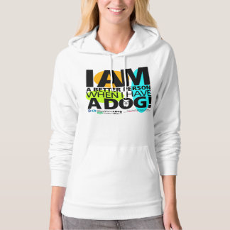 Unisex When I Have A Dog Hoodie