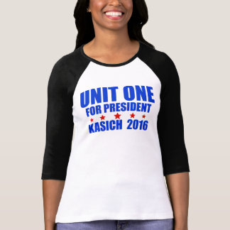 Unit One for President Kasich 2016 T-Shirt