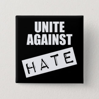 Unite Against Hate Pinback Button