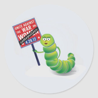 Unite against the war on...Caterpillars! Stickers