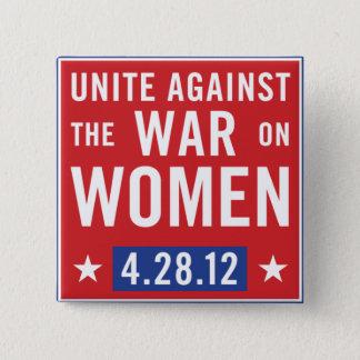 Unite Against The War On Women Button