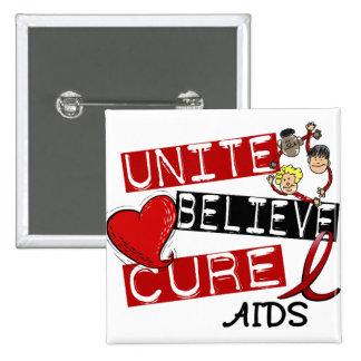 UNITE BELIEVE CURE AIDS HIV BUTTONS