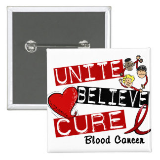 UNITE BELIEVE CURE BLOOD CANCER PINBACK BUTTON