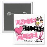 UNITE BELIEVE CURE Breast Cancer Pin