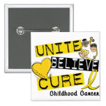 UNITE BELIEVE CURE Childhood Cancer Pin