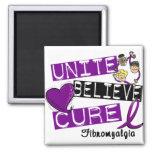 UNITE BELIEVE CURE Fibromyalgia Fridge Magnet