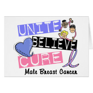 UNITE BELIEVE CURE Male Breast Cancer Greeting Cards
