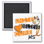 UNITE BELIEVE CURE MS 2 INCH SQUARE MAGNET