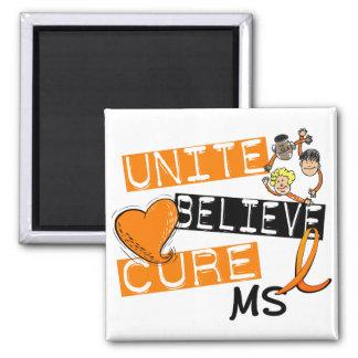 UNITE BELIEVE CURE MS FRIDGE MAGNET
