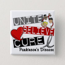 UNITE BELIEVE CURE Parkinson's Disease Pinback Button