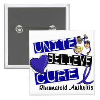 UNITE BELIEVE CURE Rheumatoid Arthritis Pinback Button