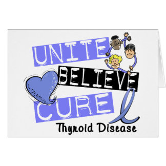 UNITE BELIEVE CURE Thyroid Disease Card