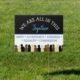 Unite, We are all in this Together Equality Sign