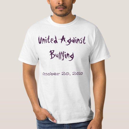 United Against Bullying, October 20, 2010 T-Shirt