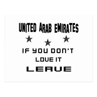 United Arab Emirates If you don't love it, Leave Postcard
