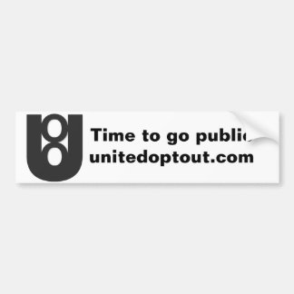 United Opt Out Bumper Sticker