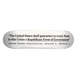 United States Constitution Article 4 Section 4 Skateboard Deck