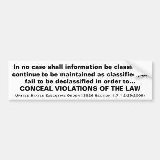 United States Executive Order 13526 Section 1.7 Bumper Sticker