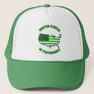 United States of Plutocracy Trucker Hat