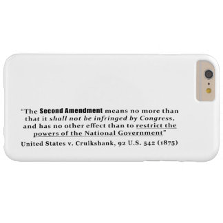 United States v. Cruikshank, 92 U.S. 542 (1875) Barely There iPhone 6 Plus Case