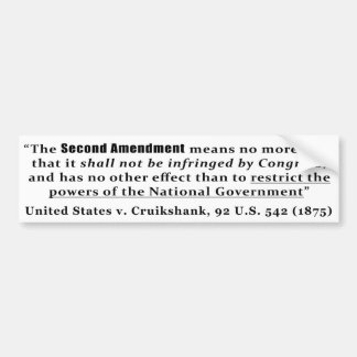United States v. Cruikshank, 92 U.S. 542 (1875) Bumper Sticker