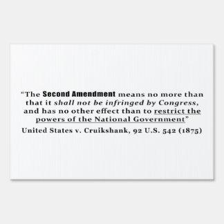 United States v. Cruikshank, 92 U.S. 542 (1875) Lawn Sign