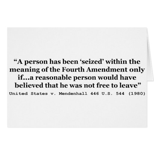 United States v Mendenhall 446 US 544 1980 Card