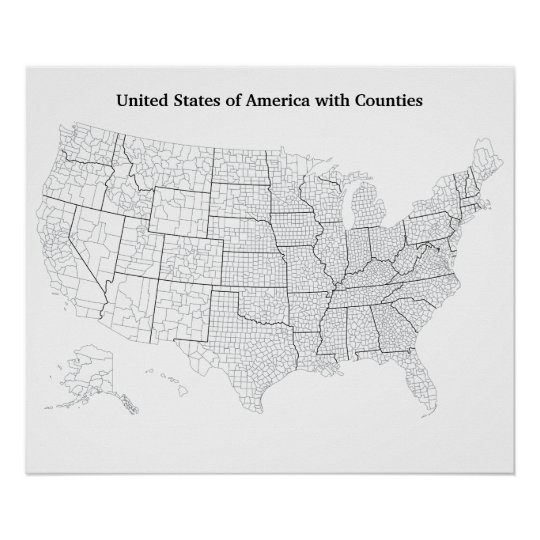 United States With Counties Blank Outline Map Poster Zazzle Com