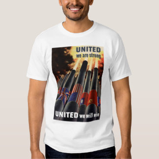 United We Are Strong Tee Shirt