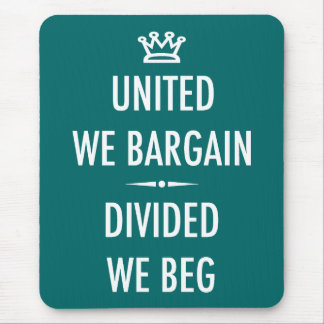 United We Bargain Mouse Pad