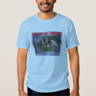United We Demand T Shirt