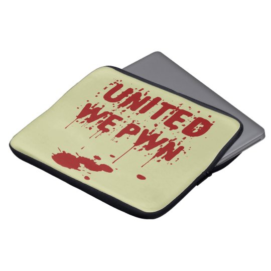 United We PWN Computer Sleeve