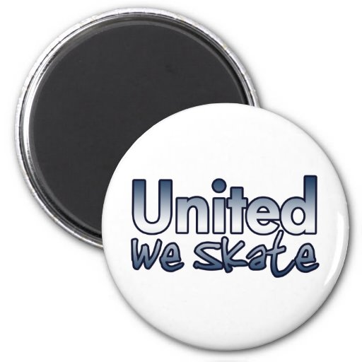 United We Skate 2 Inch Round Magnet