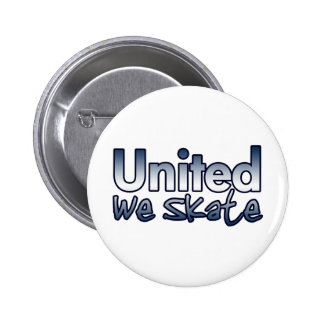 United We Skate Button