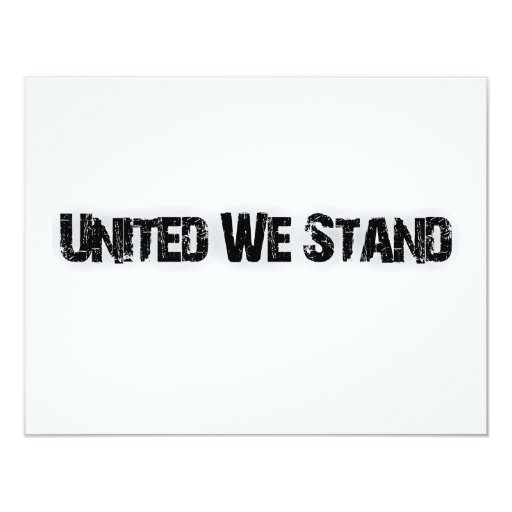 United We Stand 4.25x5.5 Paper Invitation Card