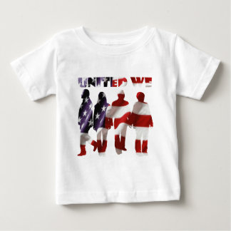 United We Stand Baby T-Shirt