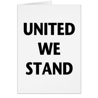 United We Stand Card