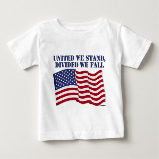 UNITED WE STAND, DIVIDED WE FALL BABY T-Shirt