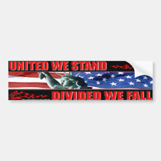 United We Stand & Divided We Fall Bumper Sticker