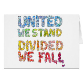 United We Stand, Divided We Fall Card