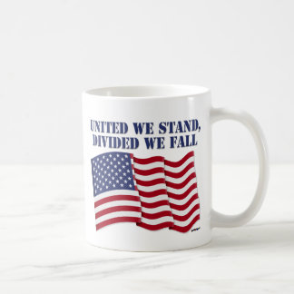 UNITED WE STAND, DIVIDED WE FALL COFFEE MUG