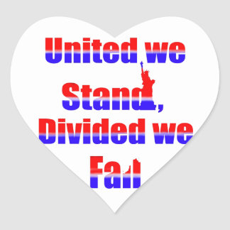 United we Stand, Divided we fall Heart Sticker