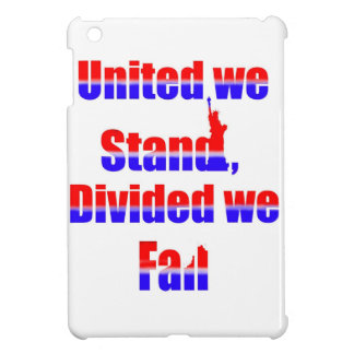United we Stand, Divided we fall iPad Mini Cover