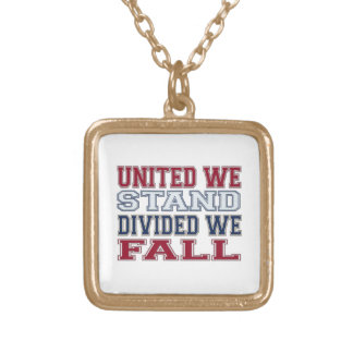 United We Stand, Divided We Fall T-Shirts and Gift Gold Plated Necklace