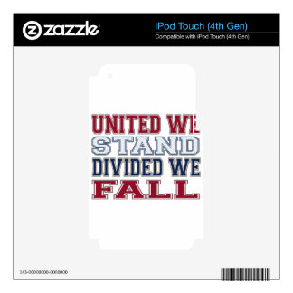 United We Stand, Divided We Fall T-Shirts and Gift iPod Touch 4G Skin