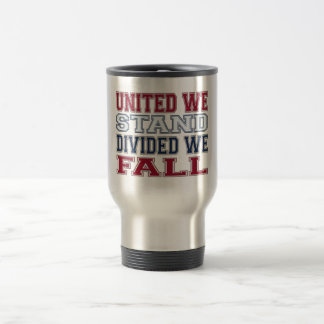 United We Stand, Divided We Fall T-Shirts and Gift Travel Mug
