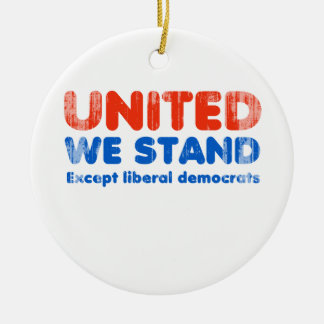United we stand, except liberal democrats Faded.pn Double-Sided Ceramic Round Christmas Ornament
