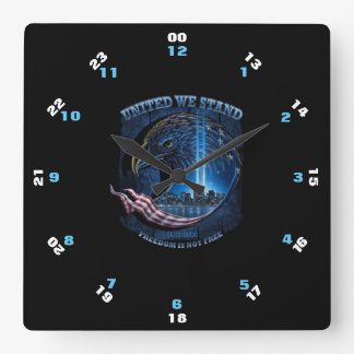 UNITED WE STAND FREEDOM IS NOT FREE SQUARE WALL CLOCK